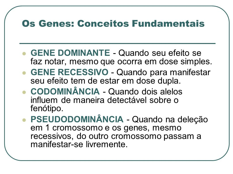 Os Genes: Conceitos Fundamentais