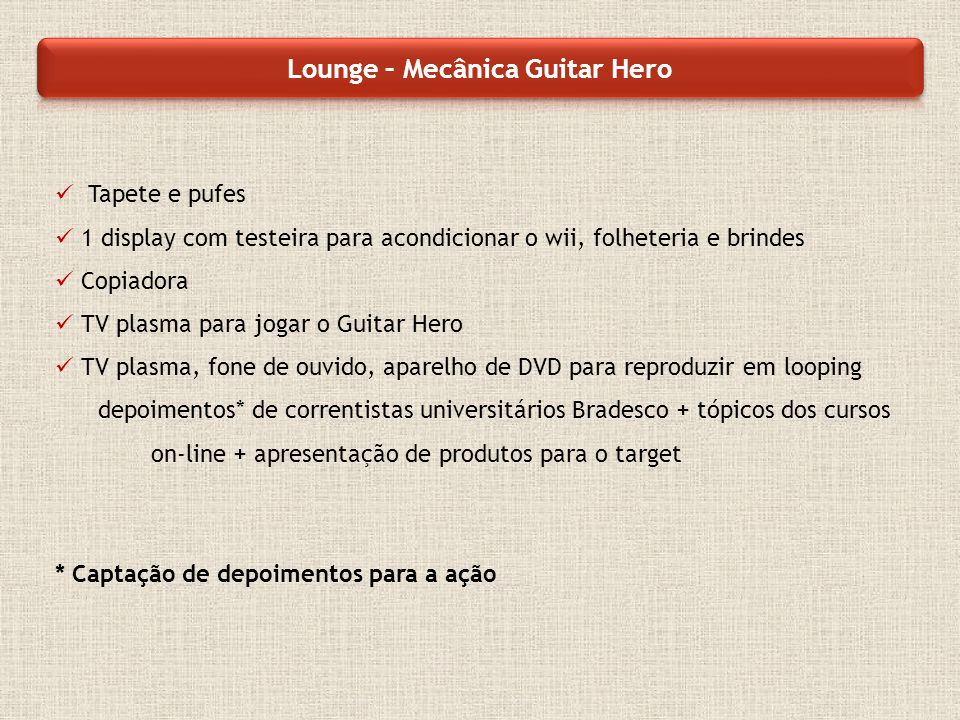 Lounge – Mecânica Guitar Hero