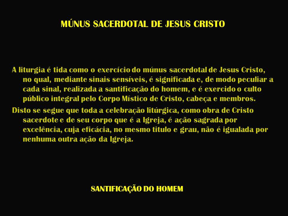 MÚNUS SACERDOTAL DE JESUS CRISTO