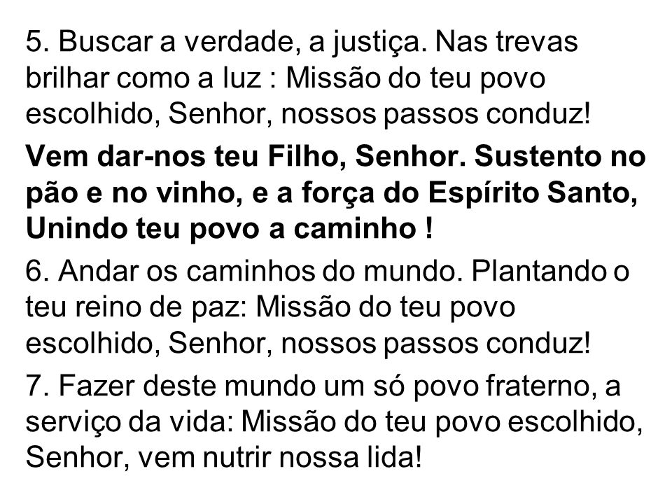 5. Buscar a verdade, a justiça