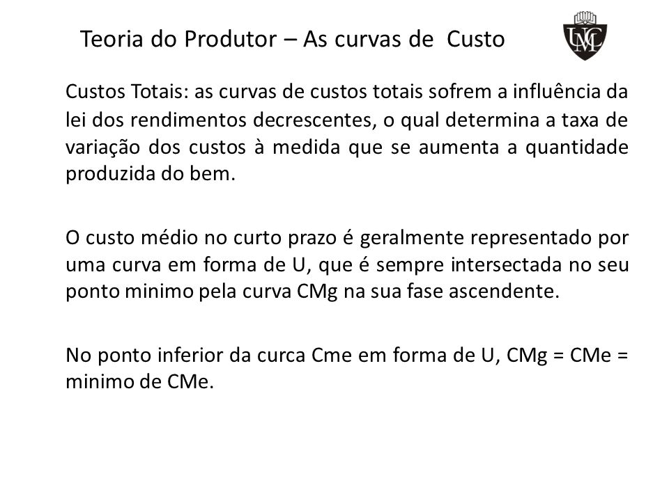 Teoria do Produtor – As curvas de Custo