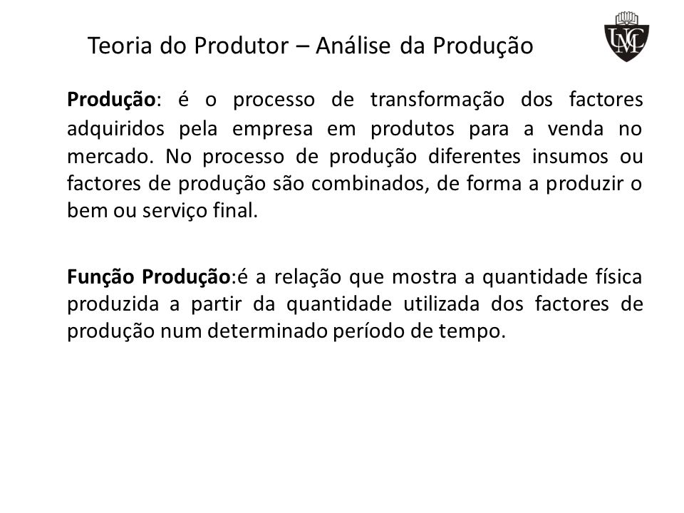 Teoria do Produtor – Análise da Produção