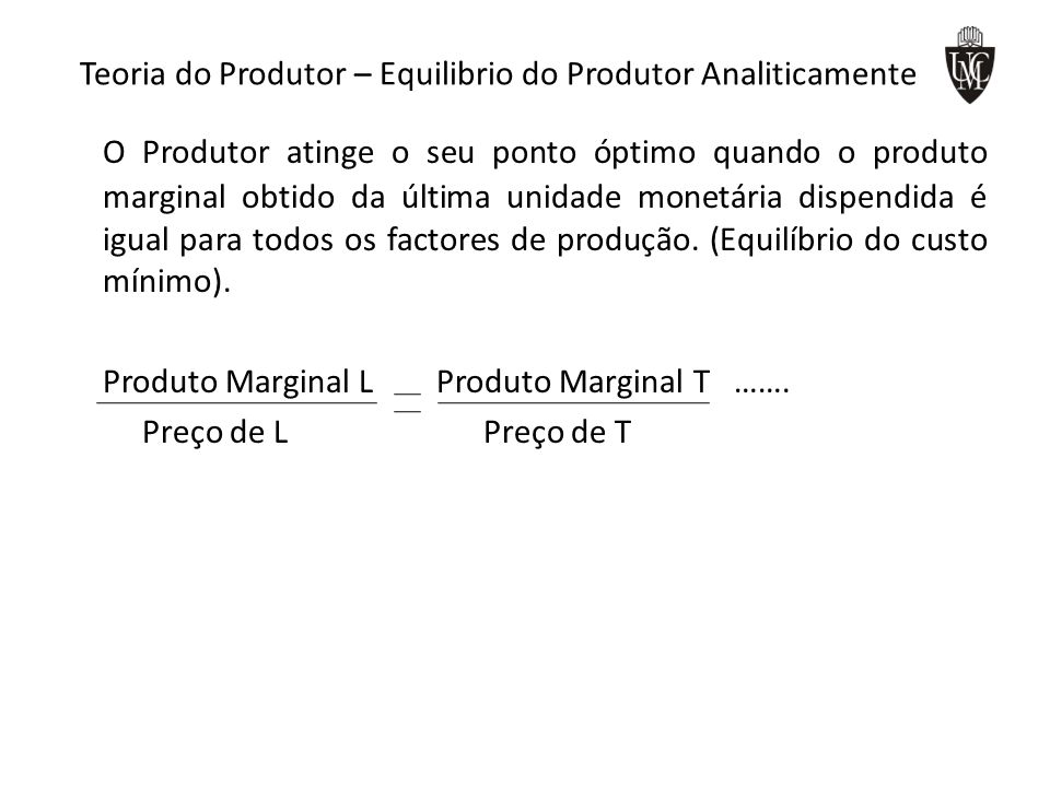 Teoria do Produtor – Equilibrio do Produtor Analiticamente