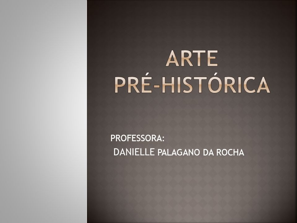 PROFESSORA: DANIELLE PALAGANO DA ROCHA