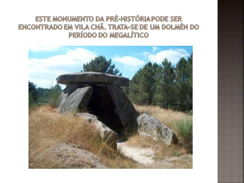 Este monumento da pré-história pode ser encontrado em Vila Chã