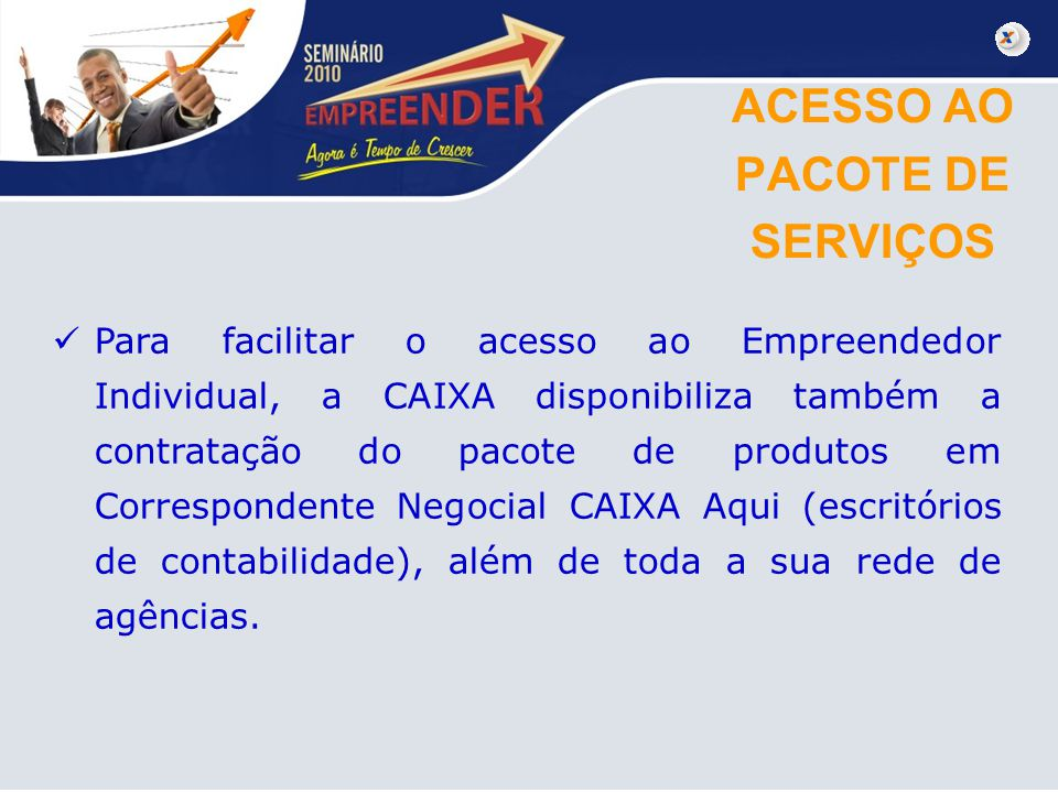 ACESSO AO PACOTE DE SERVIÇOS