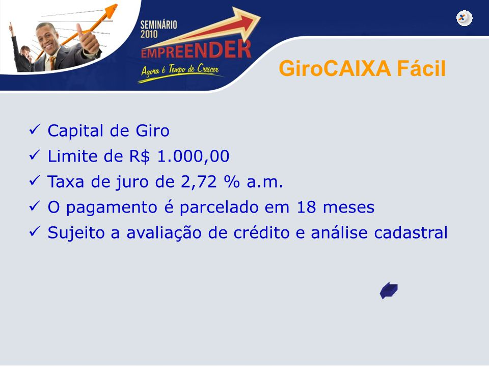 GiroCAIXA Fácil Capital de Giro Limite de R$ 1.000,00