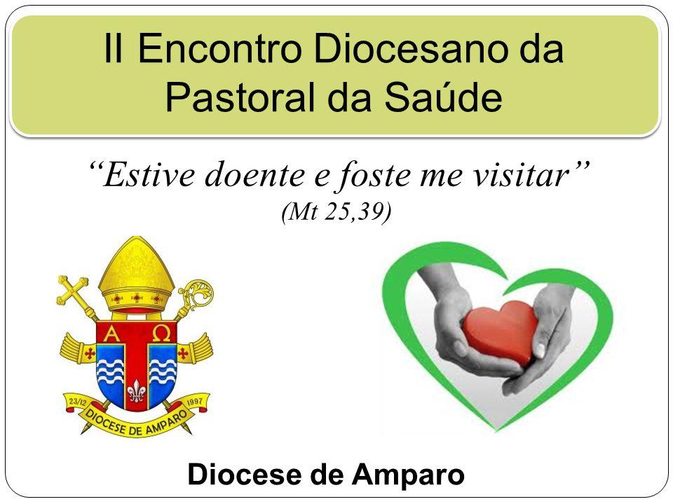 II Encontro Diocesano da Pastoral da Saúde