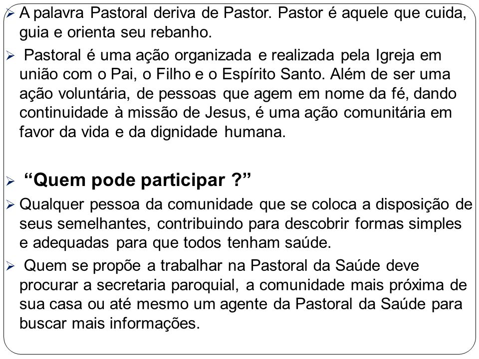 A palavra Pastoral deriva de Pastor