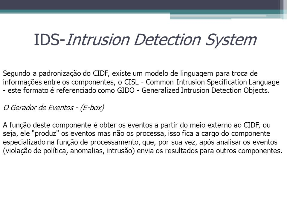 IDS-Intrusion Detection System
