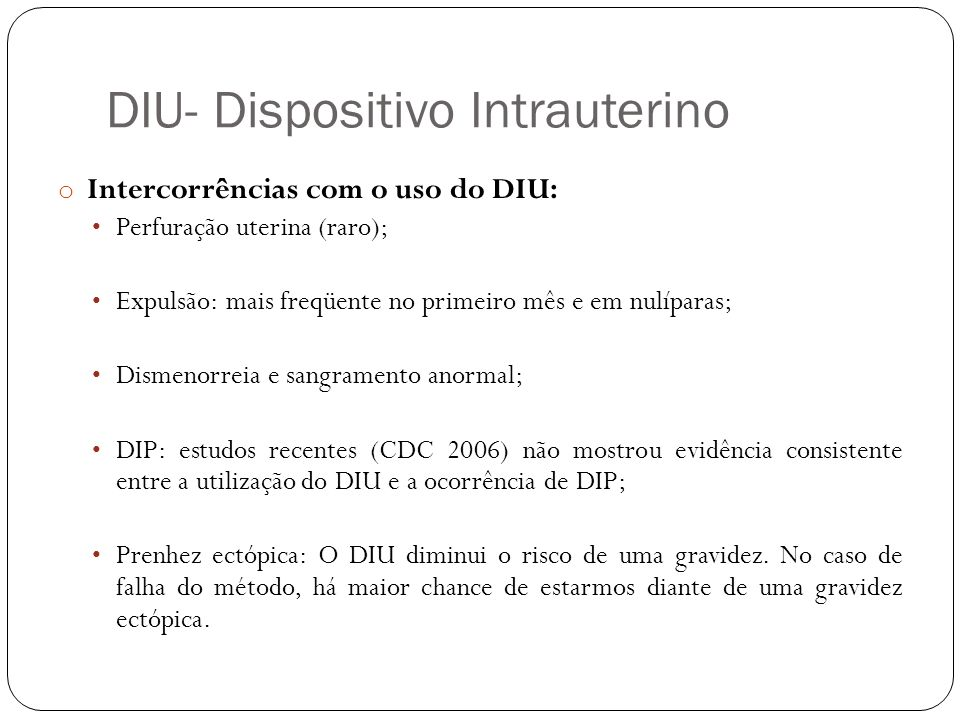 DIU- Dispositivo Intrauterino