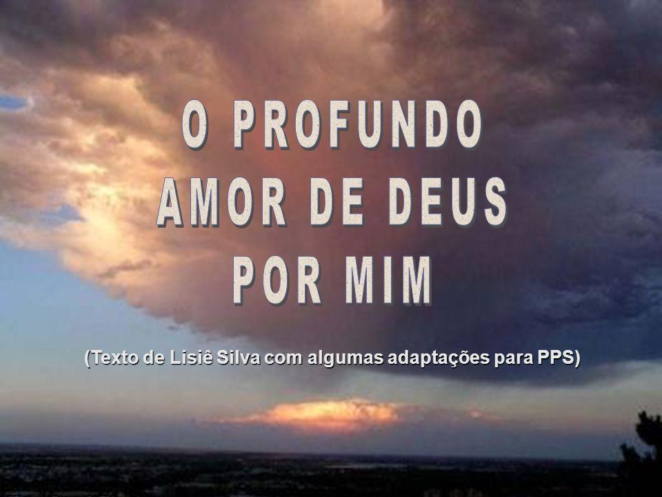 O PROFUNDO AMOR DE DEUS POR MIM