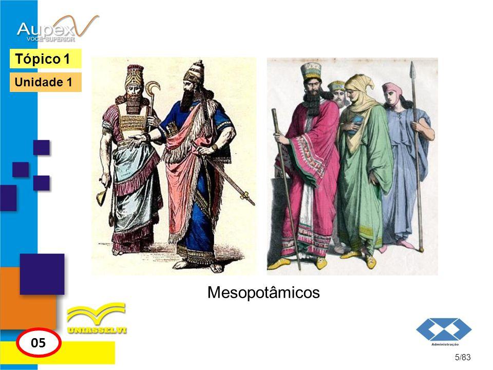 Tópico 1 Unidade 1 Mesopotâmicos 05 5/83