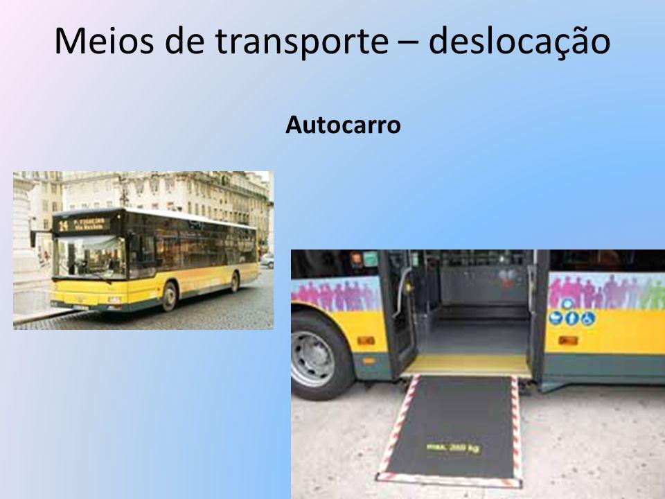 Meios de transporte – deslocação