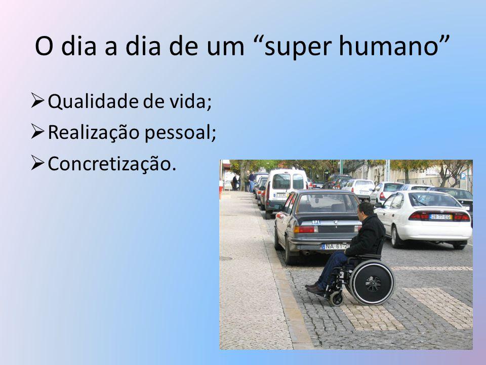 O dia a dia de um super humano