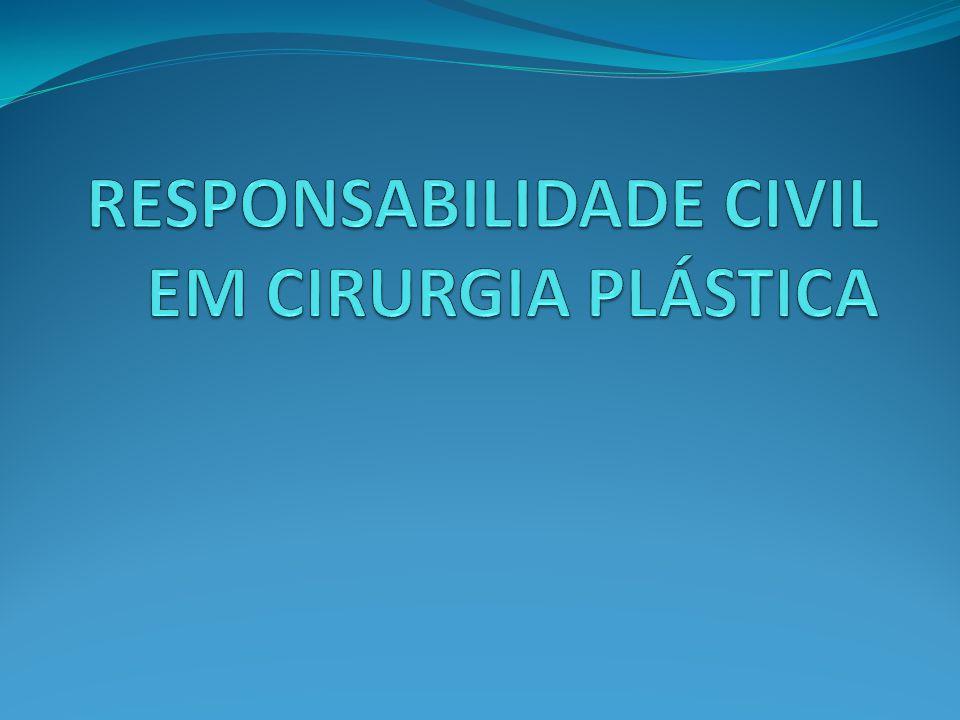 RESPONSABILIDADE CIVIL EM CIRURGIA PLÁSTICA