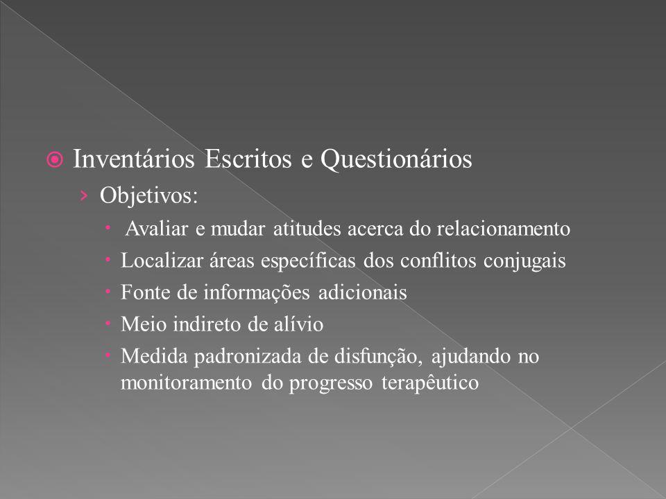 Inventários Escritos e Questionários