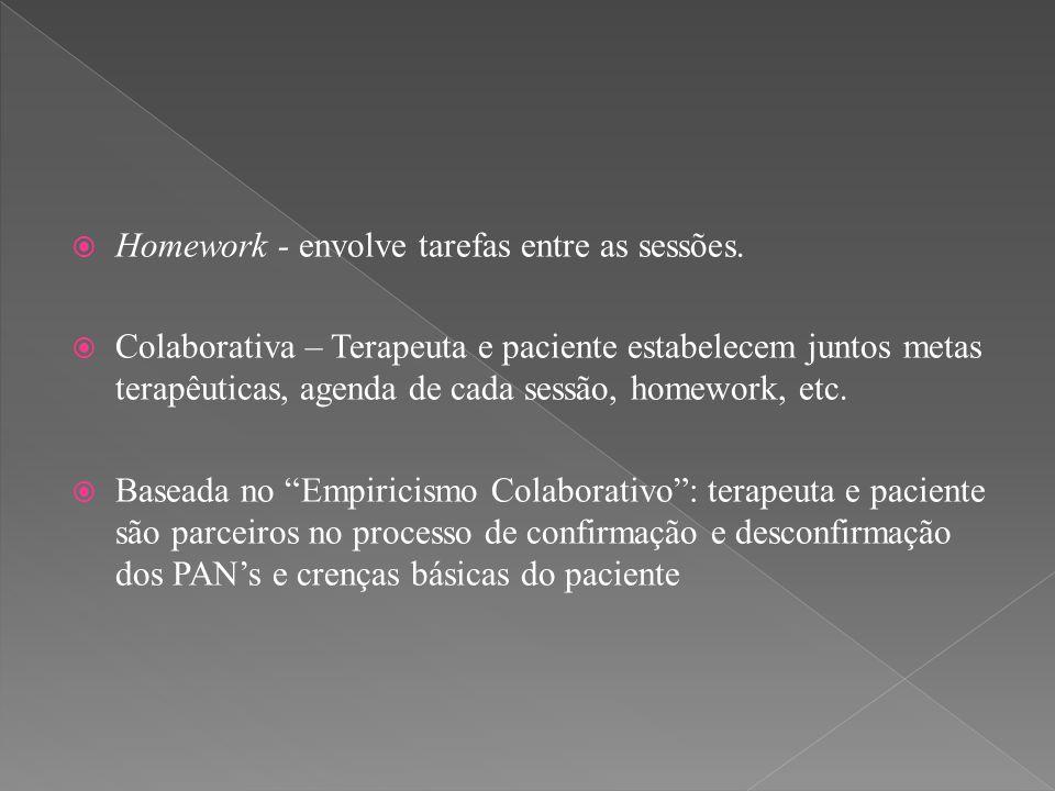 Homework - envolve tarefas entre as sessões.