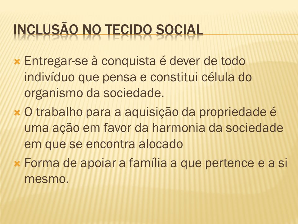 Inclusão no tecido social