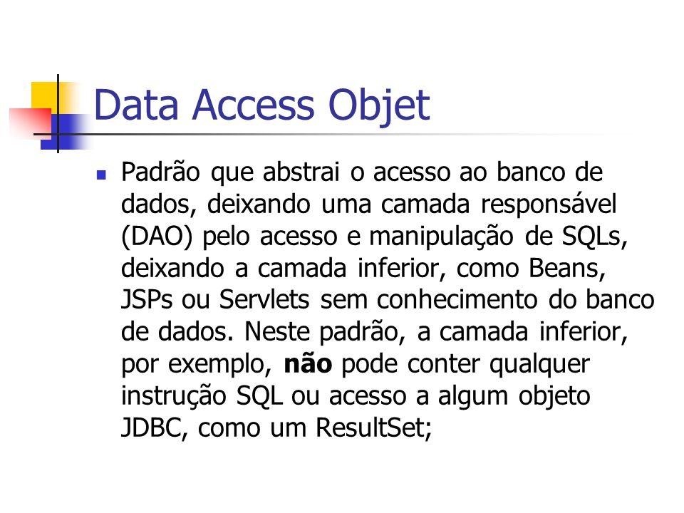 Data Access Objet