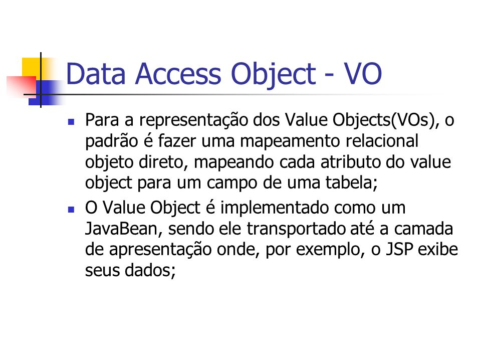 Data Access Object - VO