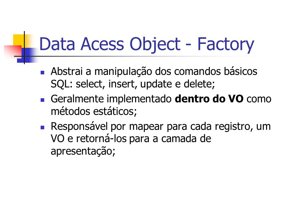 Data Acess Object - Factory