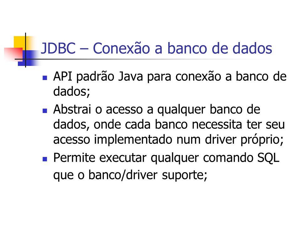 JDBC – Conexão a banco de dados