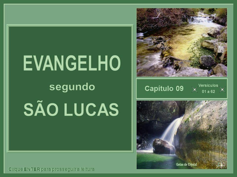 EVANGELHO segundo SÃO LUCAS Gotas de Crystal Capítulo 09