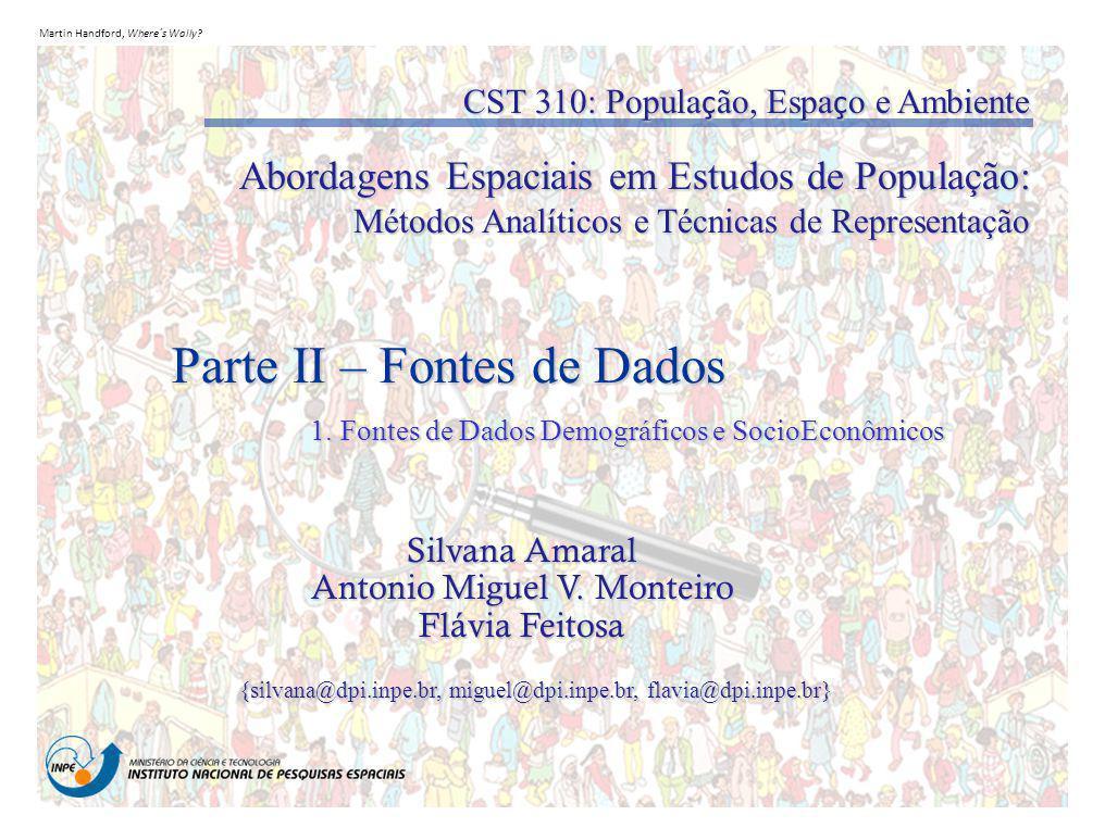 1. Fontes de Dados Demográficos e SocioEconômicos