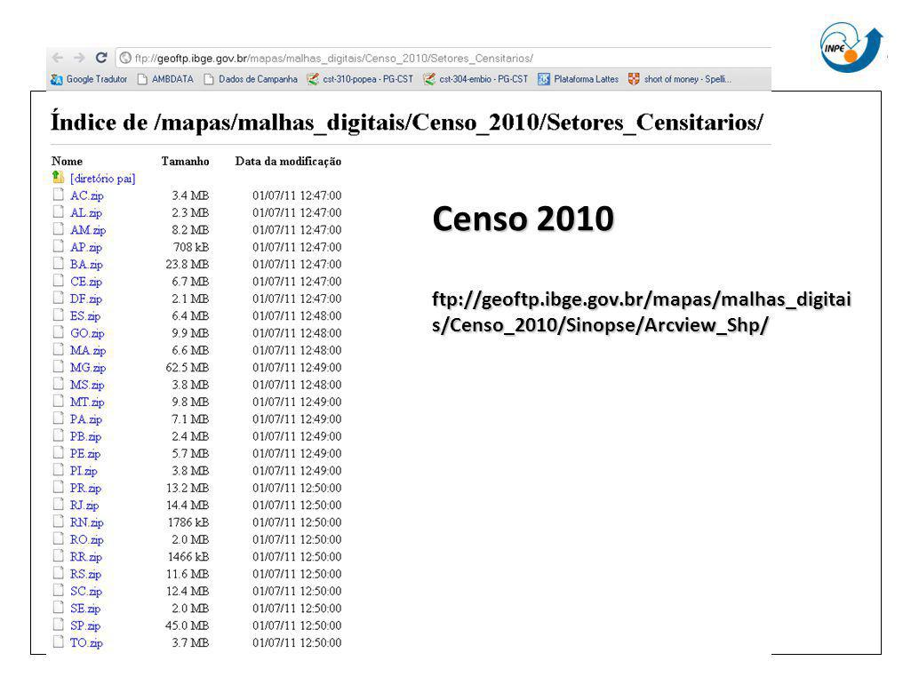 Censo 2010 ftp://geoftp. ibge. gov