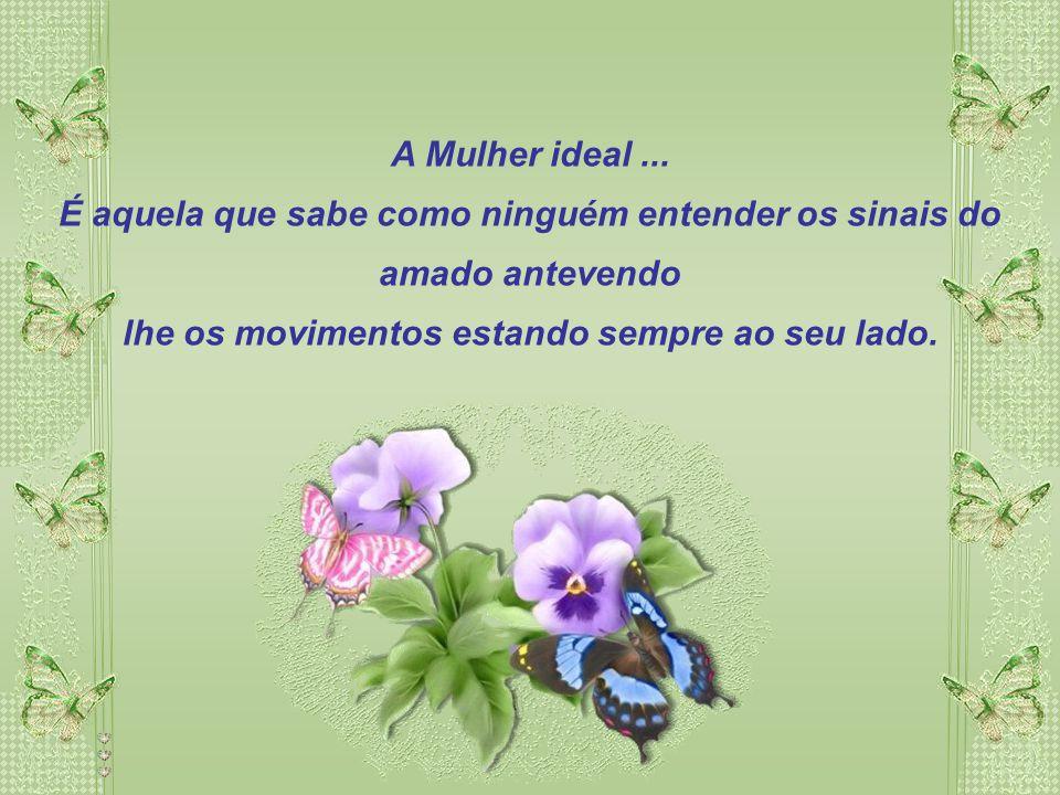 A Mulher ideal ...
