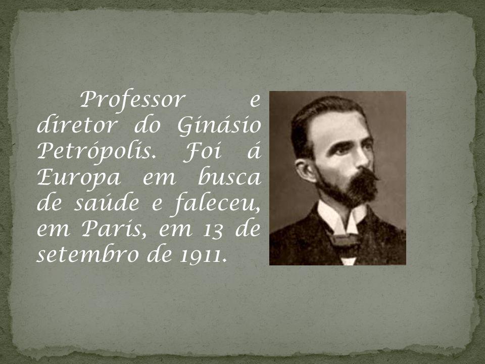 Professor e diretor do Ginásio Petrópolis