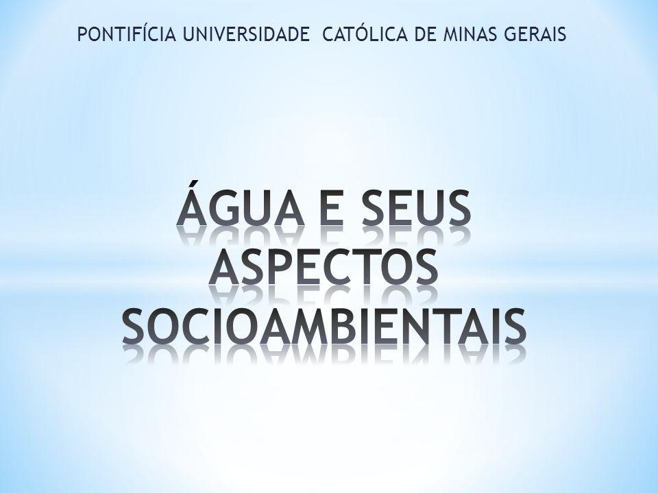 ÁGUA E SEUS ASPECTOS SOCIOAMBIENTAIS