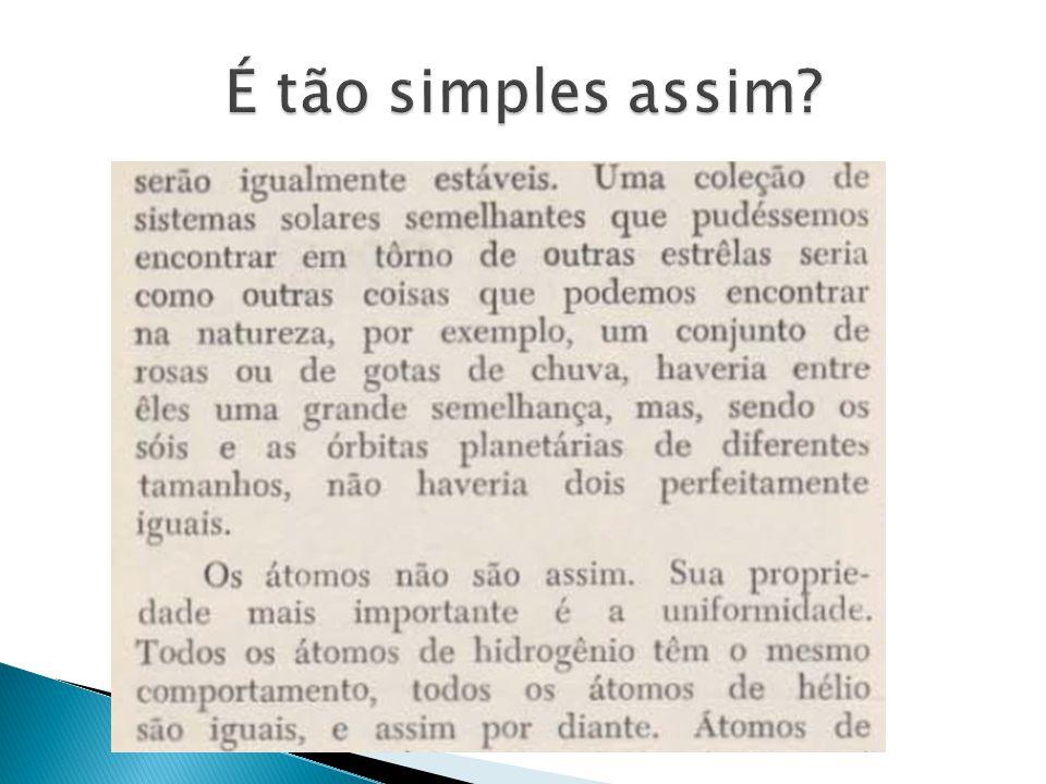 É tão simples assim