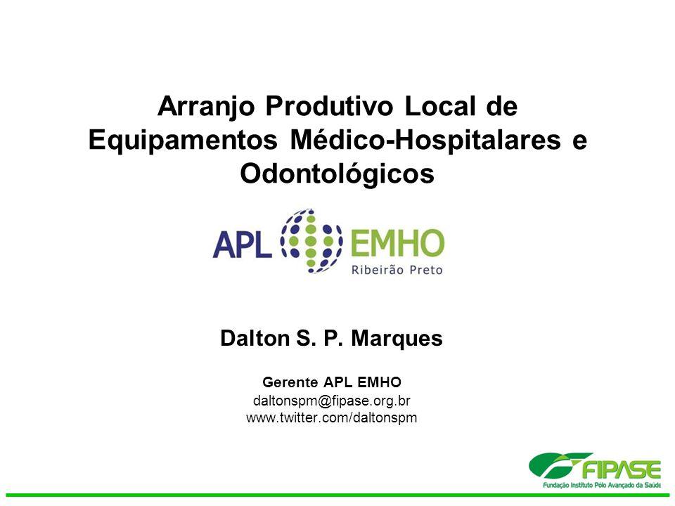 Arranjo Produtivo Local de Equipamentos Médico-Hospitalares e Odontológicos