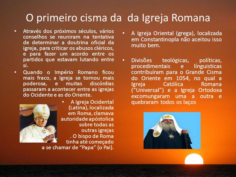 O primeiro cisma da da Igreja Romana