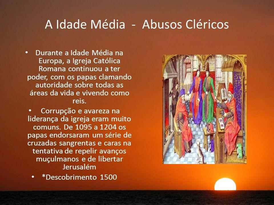 A Idade Média - Abusos Cléricos