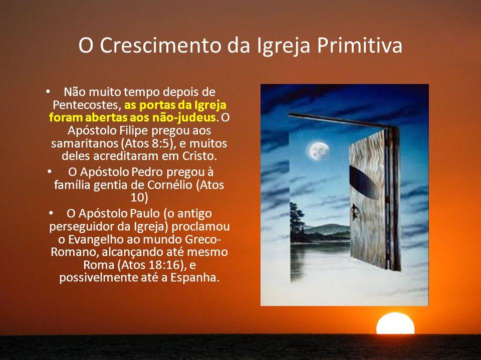 O Crescimento da Igreja Primitiva