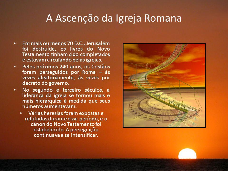 A Ascenção da Igreja Romana