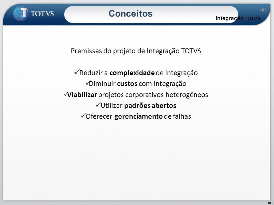 Conceitos Premissas do projeto de Integração TOTVS