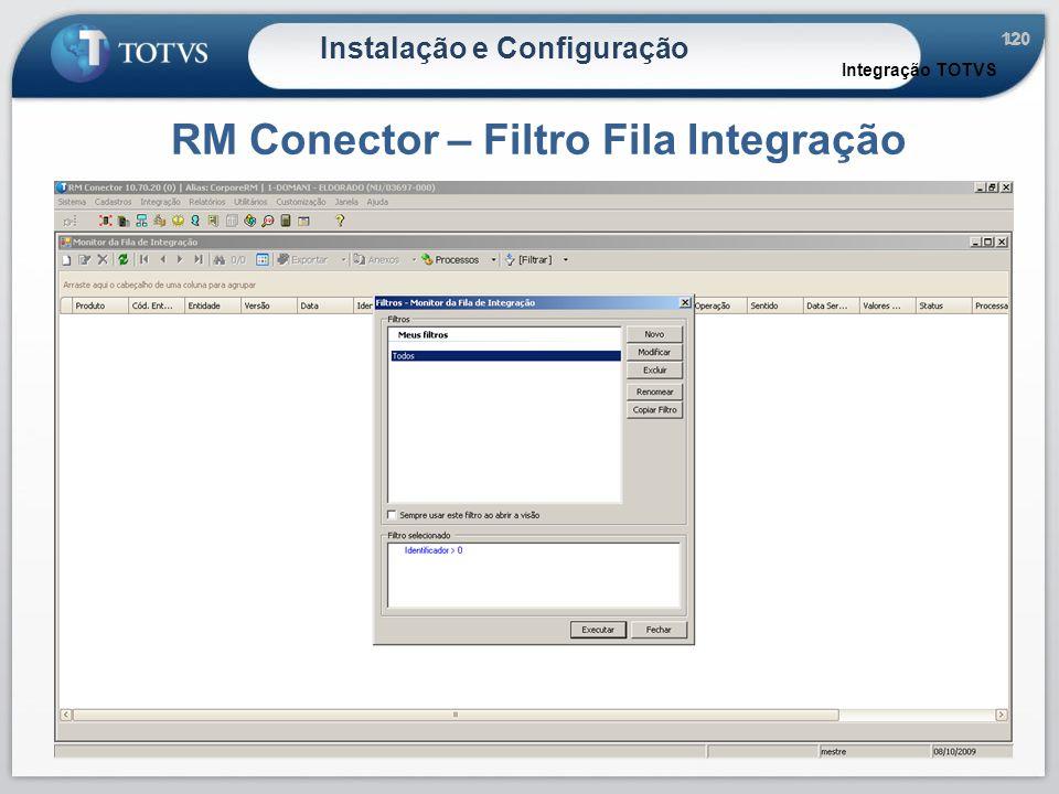 RM Conector – Filtro Fila Integração
