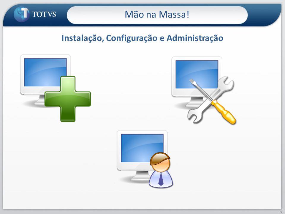 Instalação, Configuração e Administração