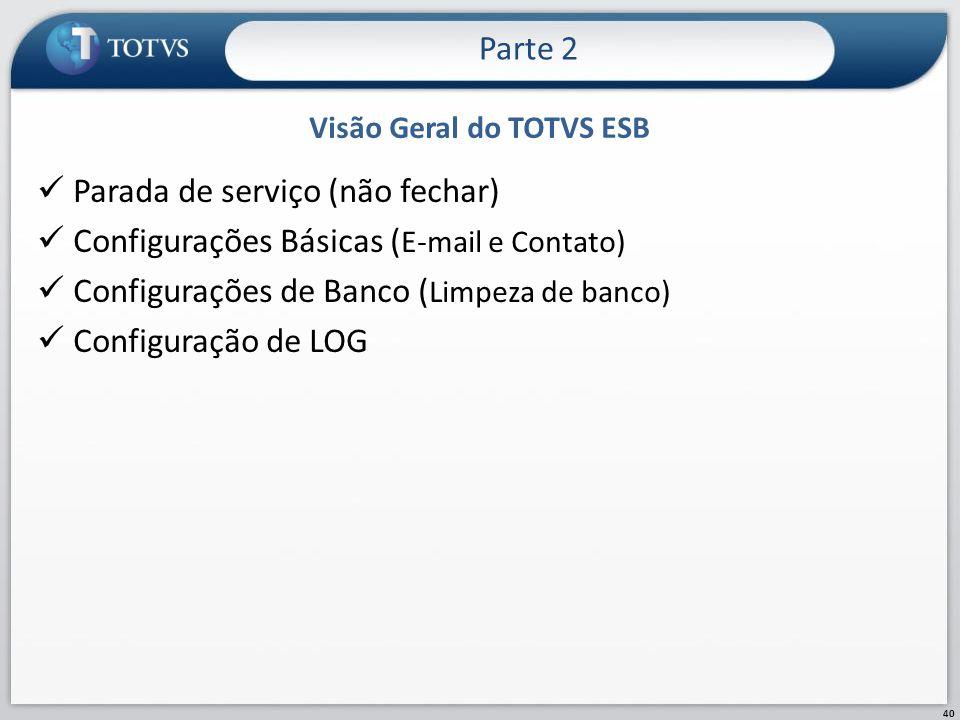 Visão Geral do TOTVS ESB