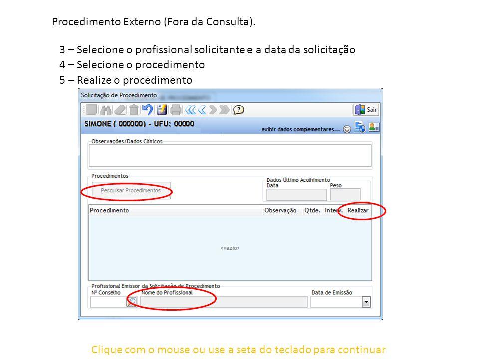 Clique com o mouse ou use a seta do teclado para continuar