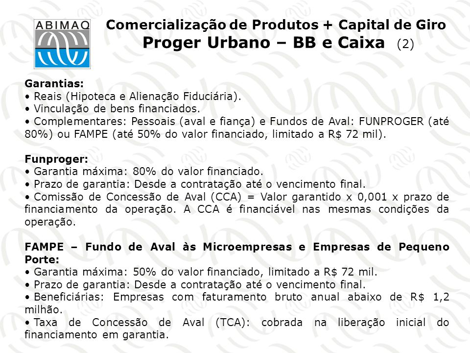 Comercialização de Produtos + Capital de Giro Proger Urbano – BB e Caixa (2)