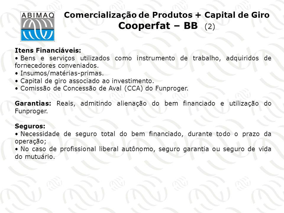 Comercialização de Produtos + Capital de Giro Cooperfat – BB (2)