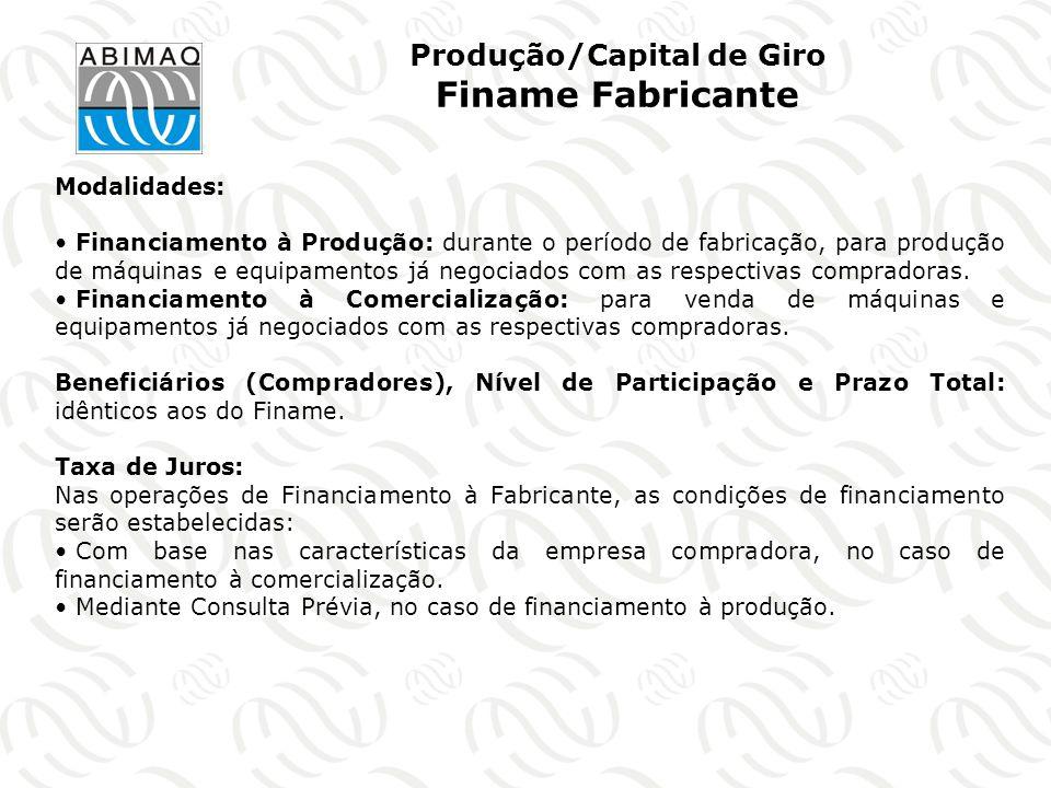 Produção/Capital de Giro Finame Fabricante