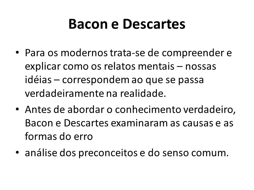 Bacon e Descartes