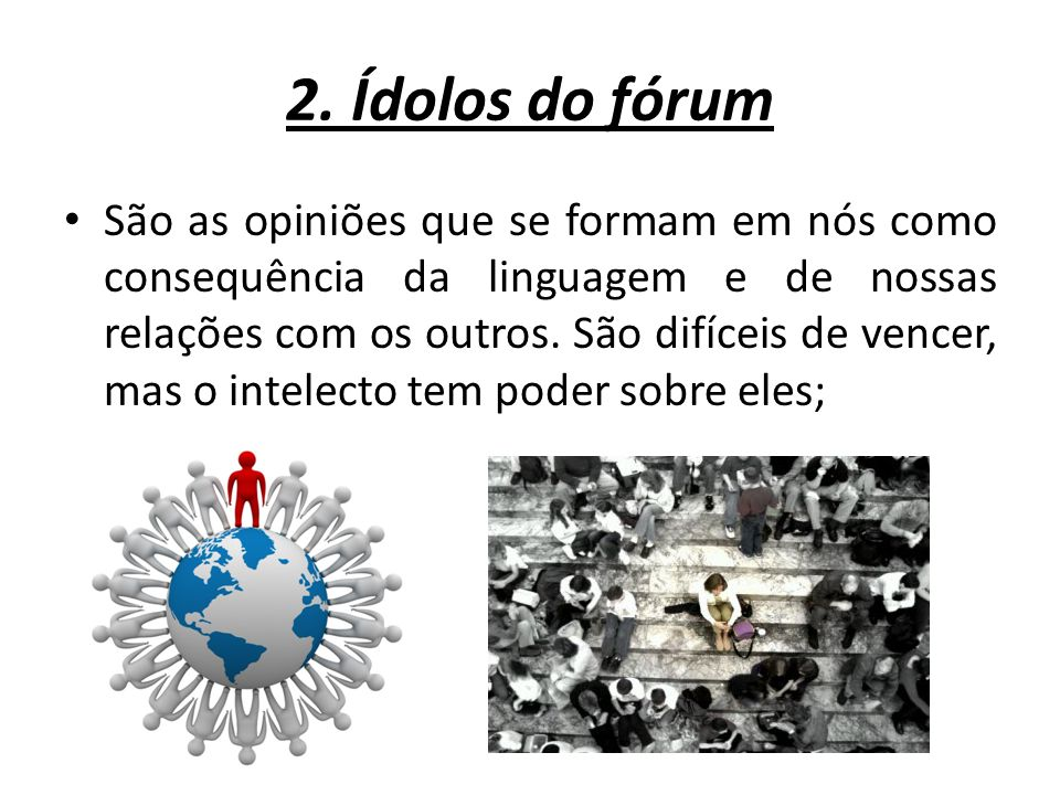 2. Ídolos do fórum