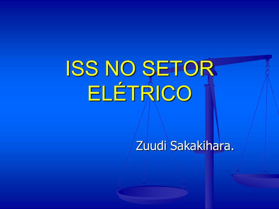 ISS NO SETOR ELÉTRICO Zuudi Sakakihara.